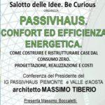 conferenza su come attraverso il protocollo Passivhaus si possono realizzare, ex novo o attraverso ristrutturazioni, edifici ad alto livello di confort e di elevata efficienza energetica